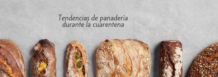 tendencias-panaderia-exitosas-durante-cuarentena